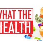 "A Science-Based (and Vegan) Perspective on the New ""What the Health"" Documentary"