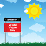 For World Vegan Day: 5 Things to Know About Veganism